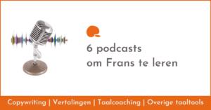 6 podcasts om Frans te leren